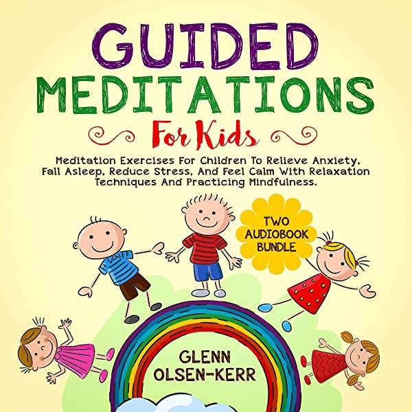 Smart Techniques to Meditate Anxious Kids